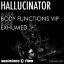 Hallucinator  - Body Functions