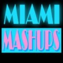 Miami Mashups - Someone Like Hydra (Original Mix)