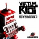 Virtual Riot & Amba Shepherd  - Superhuman (Original Mix)