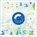 REFLEX -  Wavering (JBAG Remix)