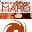 Hayley Parsons - Mako (Original Mix)