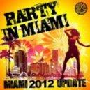Aria, DJ Ortzy, Mark.M - Party In Miami (Miami 2012 Update) (Nuff! Remix)