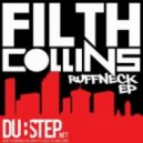 Filth Collins - Just Dont Care