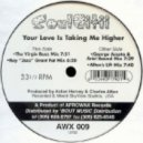 Soul Citii - Your Love Is Takin Me Higher (George Acosta & Ariel Baund Mix)