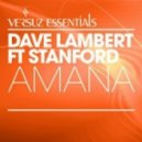 Dave Lambert ft. Stanford - Amana (Extended Vocal Mix)