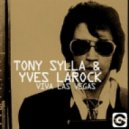 Yves Larock & Tony Sylla - Viva Las Vegas (DJs From Mars Remix)