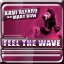 Xavi Alfaro Feat Mary Row - Feel the Wave (Extended Mix)