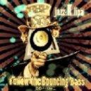 Jazz K Lipa - Follow the Bouncing Bass (Jayl Funk Remix)