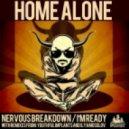 Home Alone - I'm Ready(Ilya Mosolov Remix)