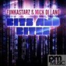 Funkastarz, Mick Di Lano - Bits and Bites (Original Mix)