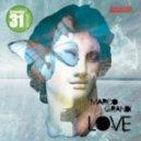 Marco Grandi - Love (Original Mix)