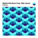 Stafford Brothers - Falling Feat. Ollie James