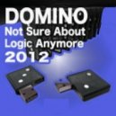 Dino, Domino - Not Sure About Logic Anymore - Amnesia 2012 Re Edit (Original Mix)