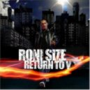 Roni Size  - No Trouble (feat. Rodney P)