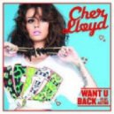 Cher Lloyd - Want You Back (Cahill Extended Mix)