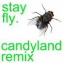 Three 6 Mafia - Stay Fly (Candyland Remix)
