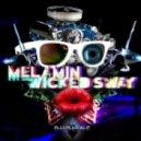 MELAMIN&WICKED SWAY - SWEET DREAM(REMIX)