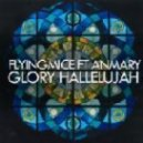 Flyingmice - Glory Hallelujah (Rob Hayes Righteous Vocal Mix)