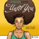Ndinga Gaba And DJ Spen Feat Marc Evans - Until You (Ndingas Deep In You Dub) [Quantize Recordings]