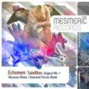 Echomen - Satellites (Original Mix)