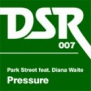 Park Street ft. Diana Waite - Pressure  (Richard Earnshaw Classic Vocal Mix)