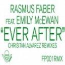 Rasmus Faber Feat. Emily McEwan - Ever After (Christian Alvarez Dreamscape Mix)