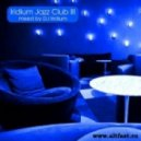 DJ Iridium - Iridium Jazz Club III