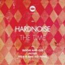 Hardnoise - THE TIME  (Original Mix)