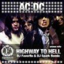 AC DC - Highway to Hell 2012  (DJ Favorite & DJ Spark Radio Edit)