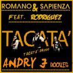 Romano & Sapienza Ft. Rodriguez - Tacata (Andry J Bootleg Remix)