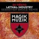 Tiesto - Lethal Industry (Sebastien Bruce Remix)