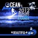 Ocean\'s Four Feat Adam Clay - Beautiful Life (Marchesini & Farina Aka Farma 2012 Rework Extended)