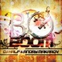 DJ HaLF & Andry Makarov - Big Boom (Original Mix)