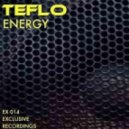 Teflo - Energy (Original Mix)