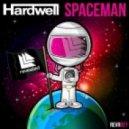 Hardwell - Spaceman (Gleb Cosmos Rmx)