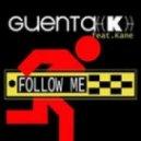 Guenta K. feat. Kane - Follow Me (Dj Solovey Edit)