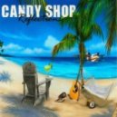 Candy Shop - Reflections