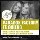 Paradox Factory - Te Quiero (DJ Nejtrino & DJ Stranger Remix)