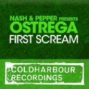 Nash & Pepper pres. Ostrega - First Scream (We.Are Extended Mix)