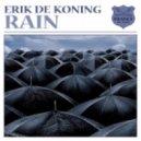 Erik De Koning - Rain (Chill Mix)