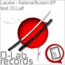 Lauma feat. Dj LaFF - Illusion (original mix)