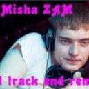 Misha ZAM - Crazy PacMan (Original mix)