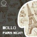 Bollo - Paris Night (Evren Ulusoy\'s Champs-Elysses Trip)