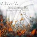 Oliver V. - Last Message (Original Mix)