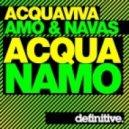 John Acquaviva and David Amo & Julio Navas - Acquanamo (Original Mix)