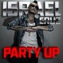 Israel Cruz - Party Up (DJ Chaos Bombs Away Remix)