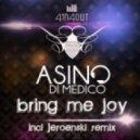 Asino Di Medico - Bring Me Joy (Dasj Company Remix)