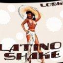 Loskin - Latino Shake
