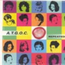 A.T.G.O.C. - Repeated Love (Rollercoaster\'s Pumped Up Mix)