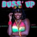 D!RTY AUD!O &  gLAdiator - Buss Up (Original Mix)